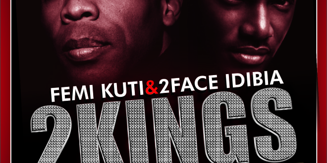 Femi Kuti & 2Face Idibia 2 Kings Live Concert 25th August 2013