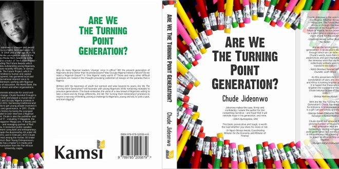 Cover Of @Chude Jideonwo's New Book 'Are We The Turning-Point Generation?' Released